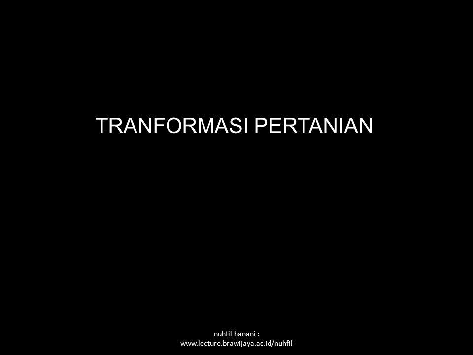 TRANFORMASI PERTANIAN