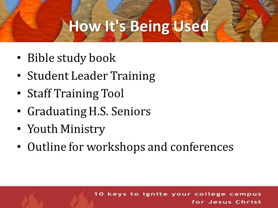 How It's Being Used Bible study book Student Leader Training Staff Training Tool Graduating H.S. Seniors Youth Ministry Outline for workshops and conf