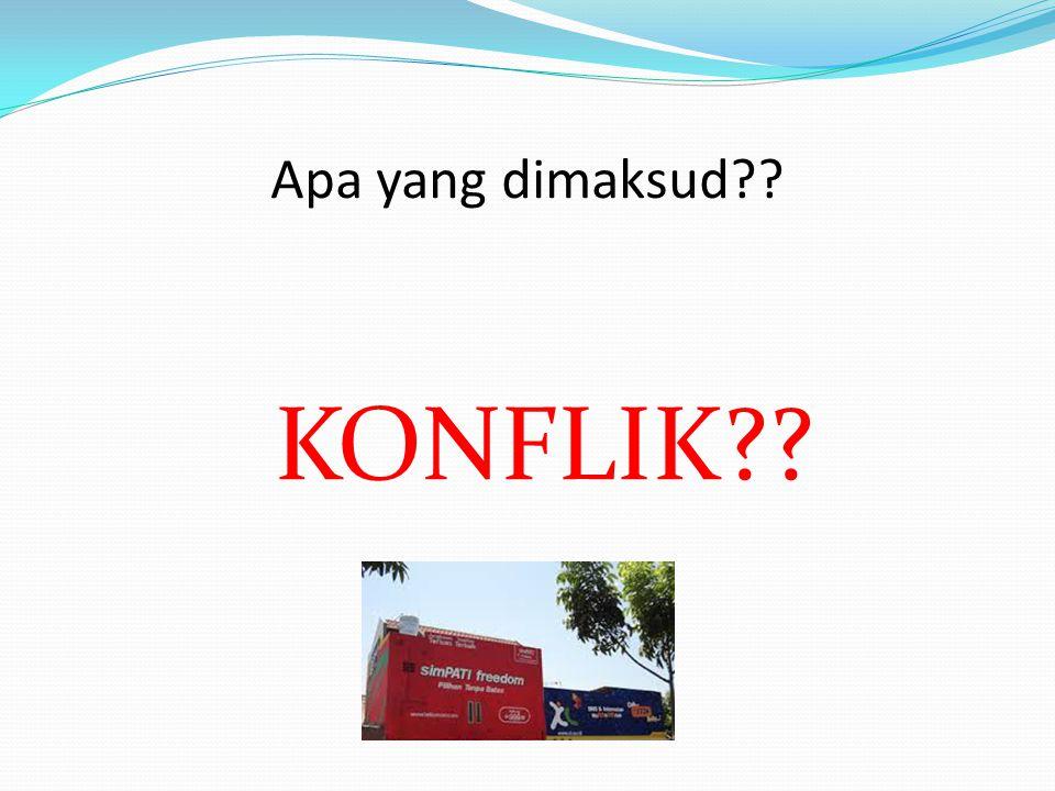 Konflik yang terjadi pada cuplikan iklan antara perusahaan PT.XL Axiata Tbk dengan PT.