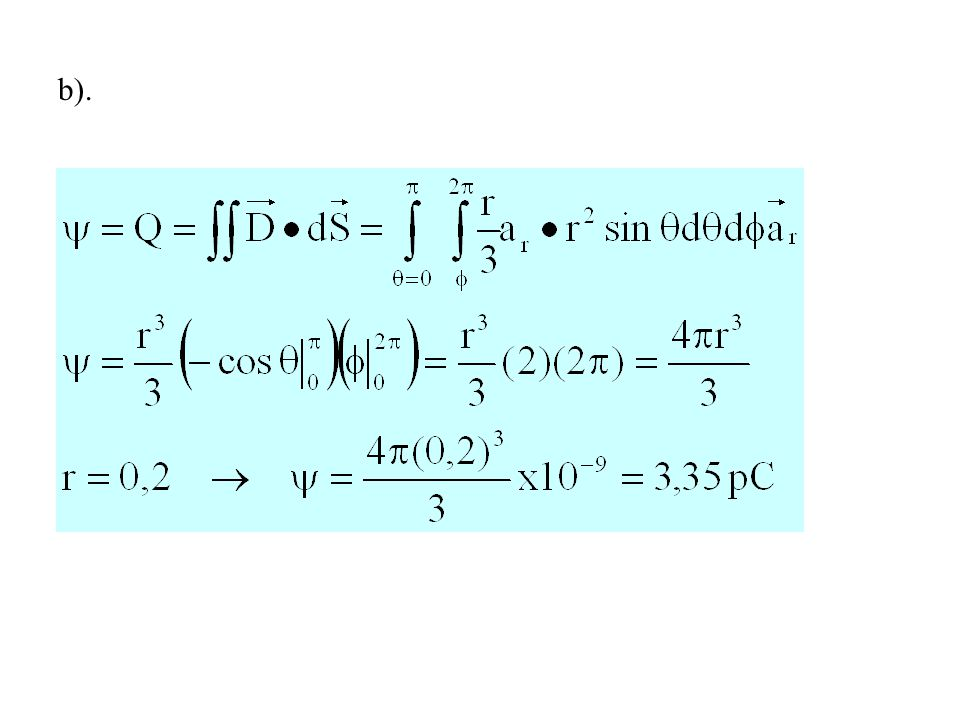 Contoh Soal 3.3 Diketahui rapat fluks listrik : Hitung jumlah muatan yang terletak di dalam bola r = 1 m Jawab : Agar lebih mudah terlebih dahulu rapat fluks listrik ini dinyatakan dalam koordinat bola menggunakan transformasi koordinat dan transformasi vektor