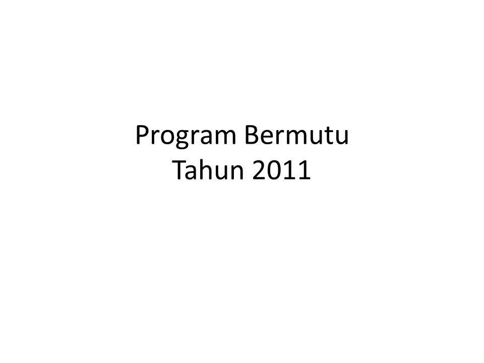 Program Bermutu Tahun 2011