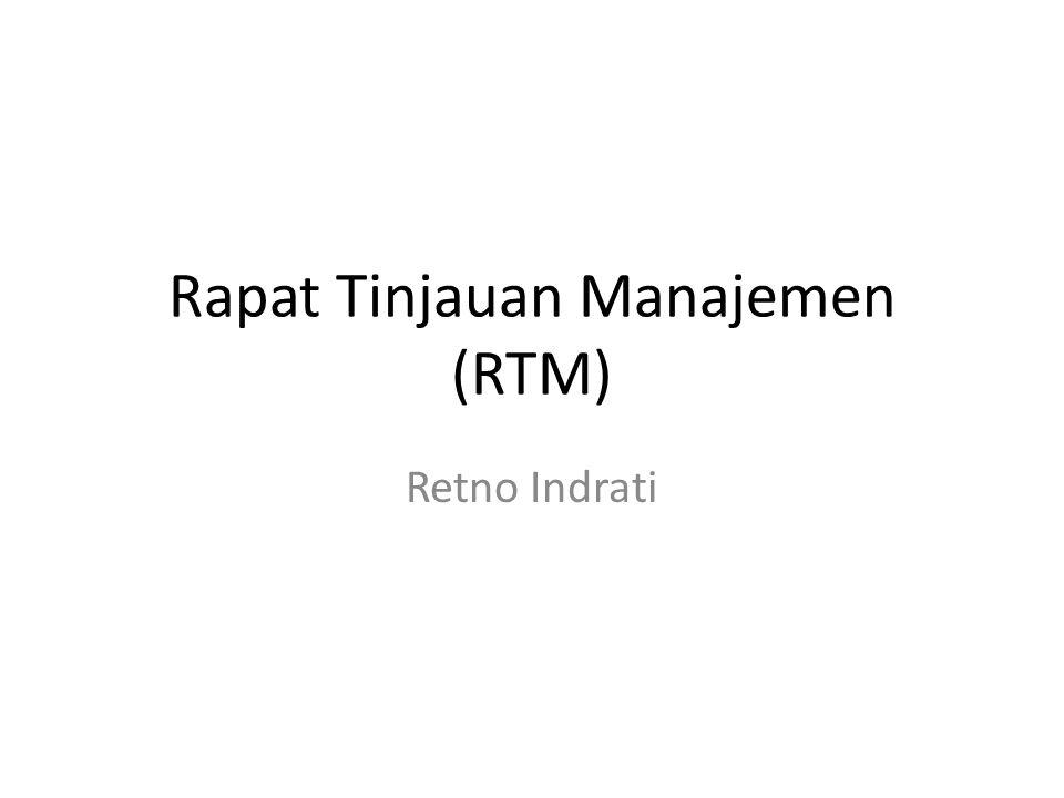 Pengertian – Rapat Tinjauan Manajemen (RTM) adalah suatu rapat yang dipimpin langsung oleh pimpinan setiap periode waktu tertentu dan dihadiri oleh seluruh jajaran manajemen yang dipimpinnya.