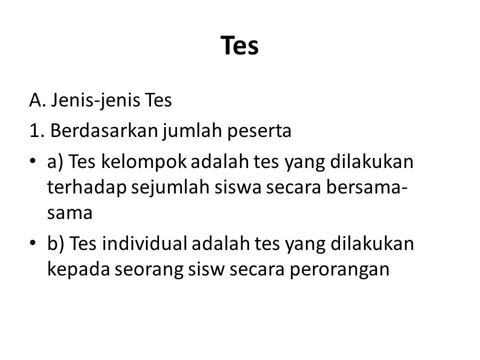 Tes A.Jenis-jenis Tes 1.