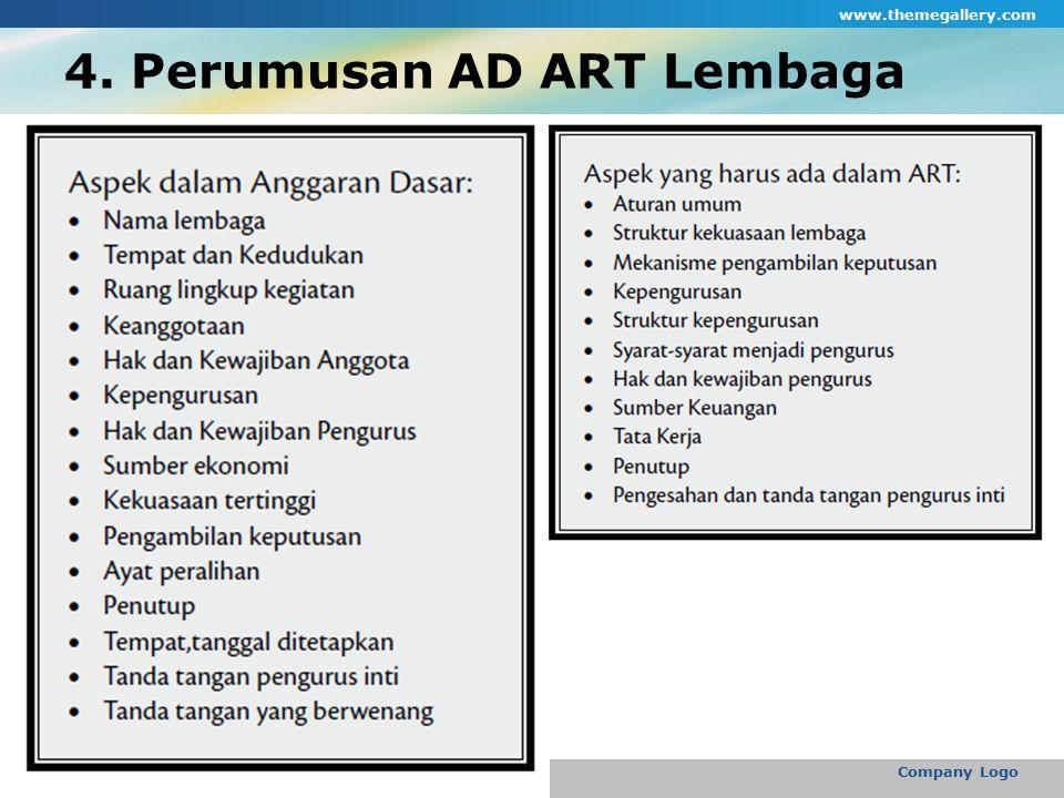 4. Perumusan AD ART Lembaga www.themegallery.com Company Logo