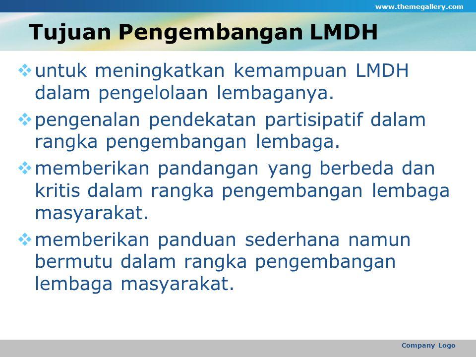 Manfaat Pengembangan LMDH  memenuhi kebutuhan akan adanya panduan dalam pengembangan LMDH.