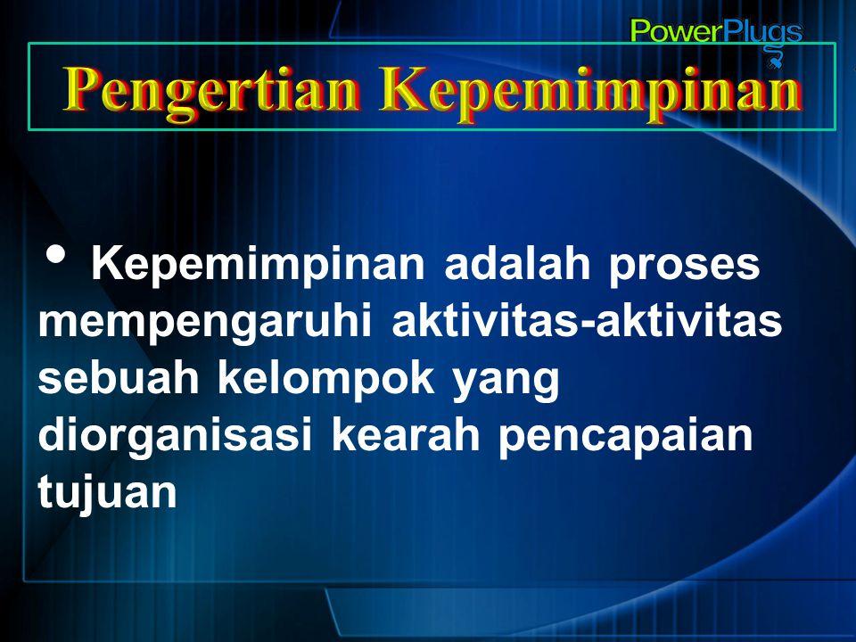 1.Tipe Otokrasi 2.Tipe Laissez Faire 3.Tipe Paternalistik 4.Tipe Militeristik 5.Tipe Demokratis 6.Tipe Open Leadership