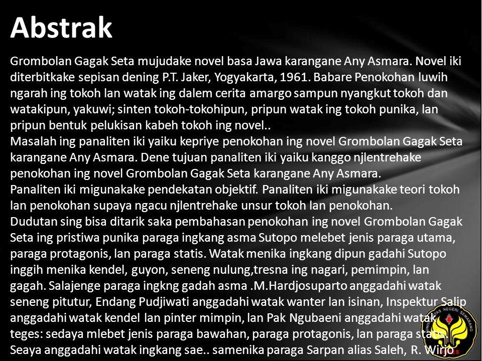 Kata Kunci penokohan, tokoh dan perwatakan, novel, Grombolan Gagak Seta
