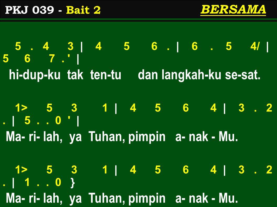 3.3 3 | 5. 5. | 6 6 5 4/ | 5. 2. | Ji - ka-lau Tu- han datang me-no- long- ku, 3.