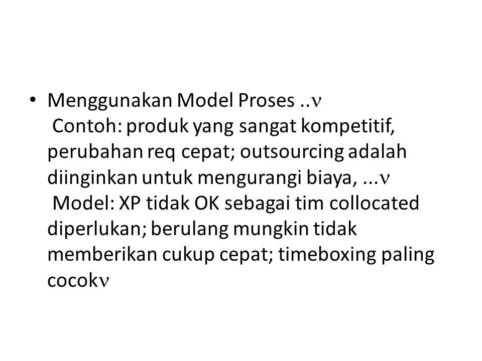 Menggunakan Model Proses..