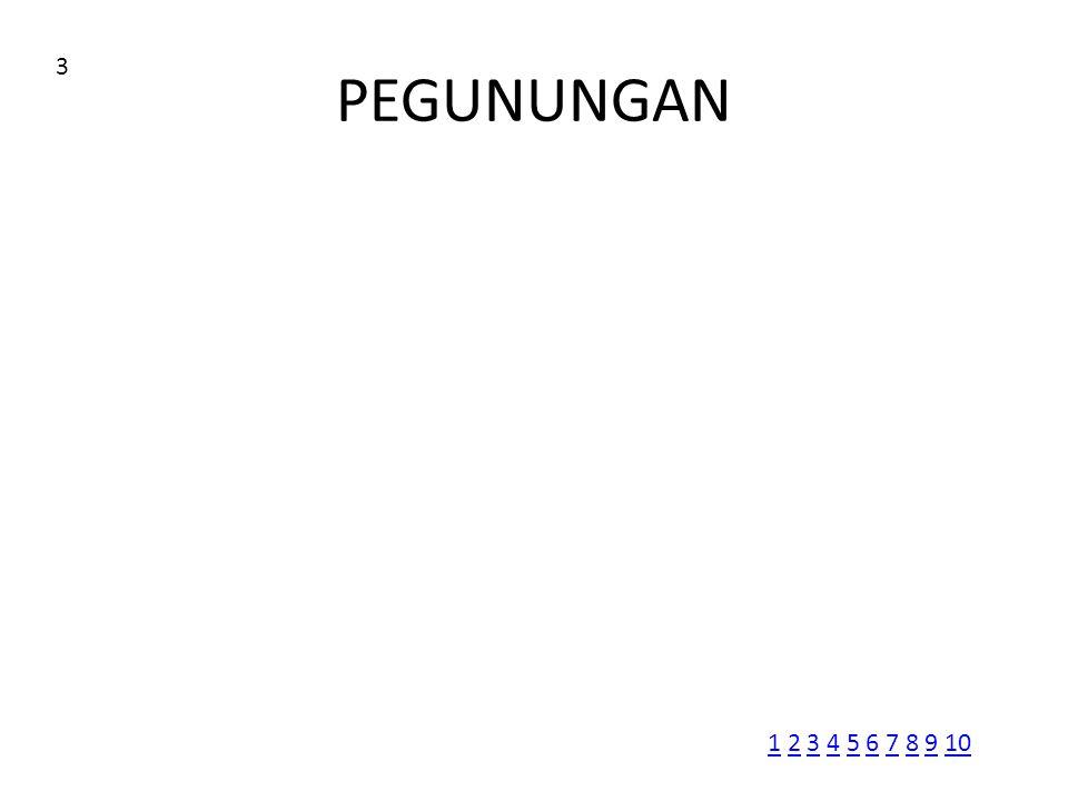 PEGUNUNGAN 3 11 2 3 4 5 6 7 8 9 102345678910