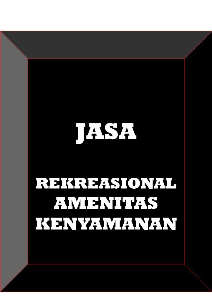 JASA REKREASIONAL AMENITAS KENYAMANAN