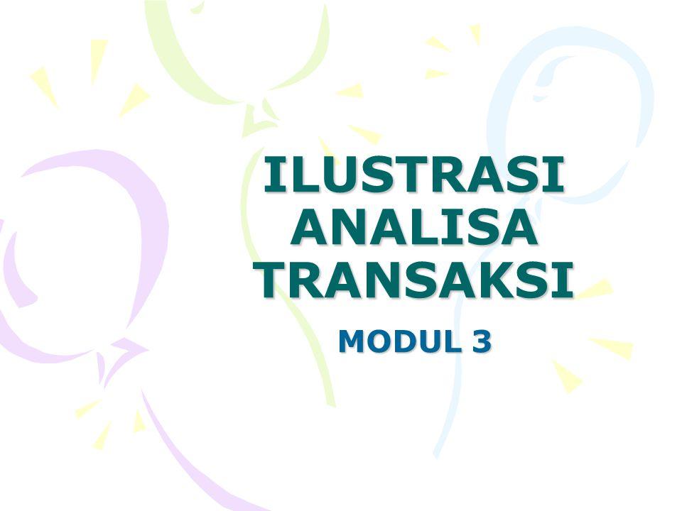 ILUSTRASI ANALISA TRANSAKSI MODUL 3