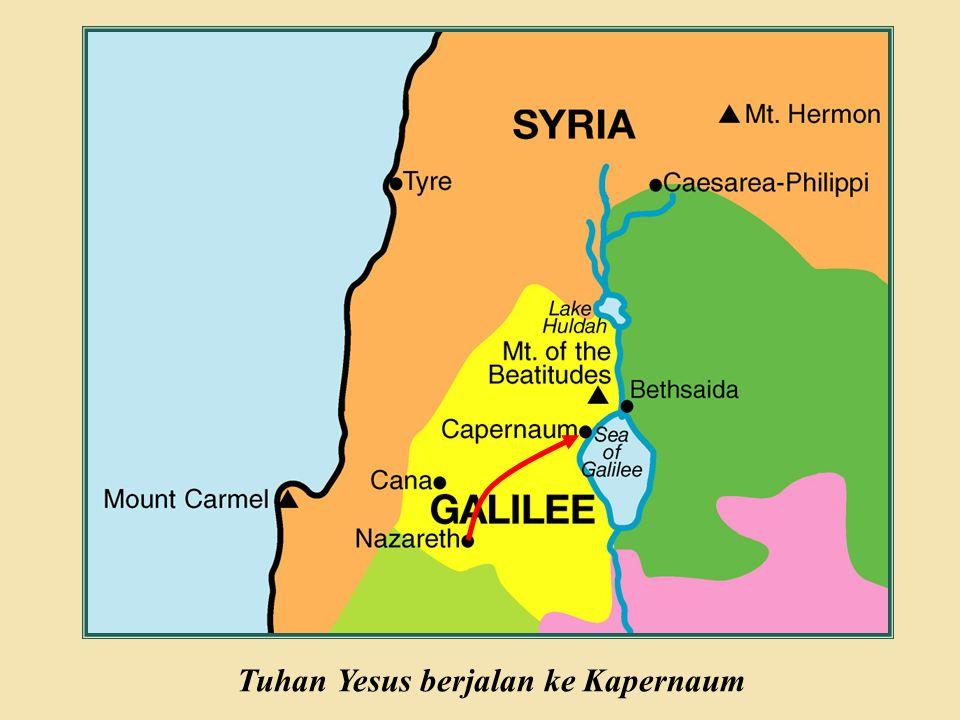Judea Galilee ChildhoodPereaJerusalem Tuhan Yesus berjalan ke Kapernaum