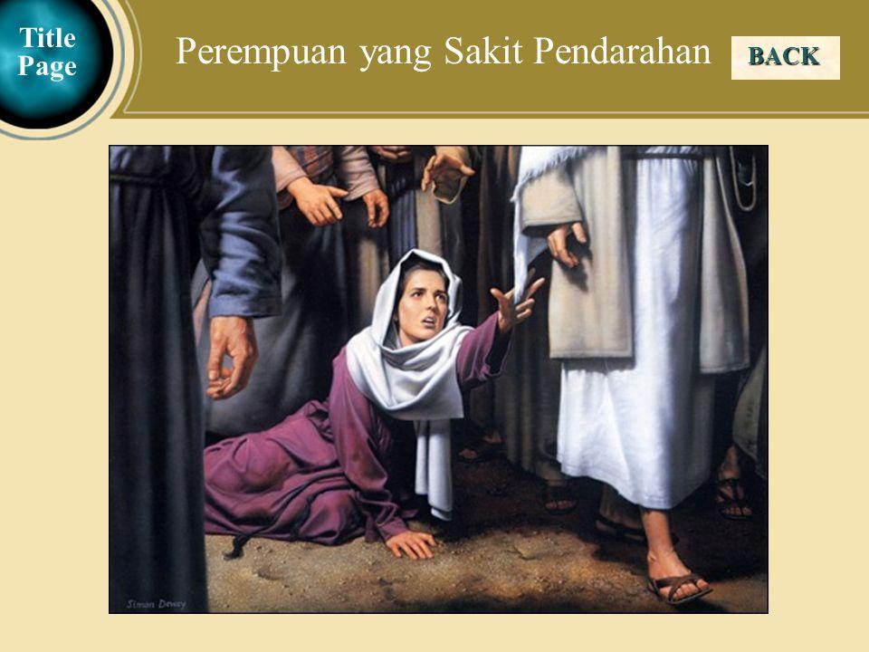 Judea Galilee ChildhoodPereaJerusalem BACK Title Page Perempuan yang Sakit Pendarahan