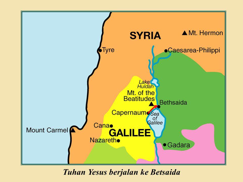 Judea Galilee ChildhoodPereaJerusalem Gadara Tuhan Yesus berjalan ke Betsaida