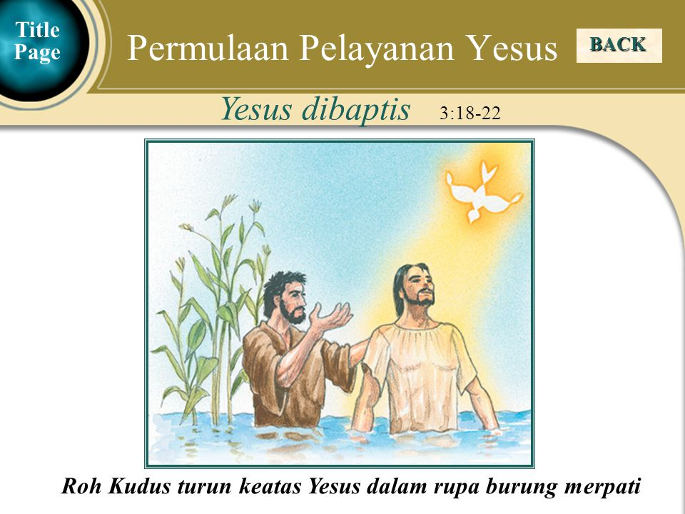 Judea Galilee ChildhoodPereaJerusalem  Benih yang jatuh di semak duri adalah orang yang setelah mendengar Firman, kemudian dihimpit oleh kekuatiran sehingga tidak menghasilkan buah yang matang.