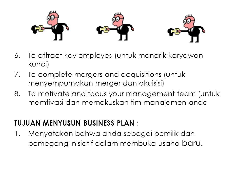6.To attract key employes (untuk menarik karyawan kunci) 7.To complete mergers and acquisitions (untuk menyempurnakan merger dan akuisisi) 8.To motiva