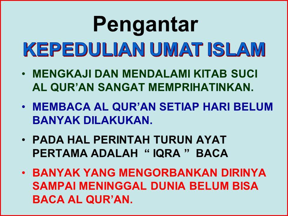 OLEH KARENA JUMLAH KOSA KATA 3.624 40 JAM S E L E S A I Program Terjemah Al Qur'an Sistem 40 Jam Program Terjemah Al Qur'an Sistem 40 Jam Insya Allah