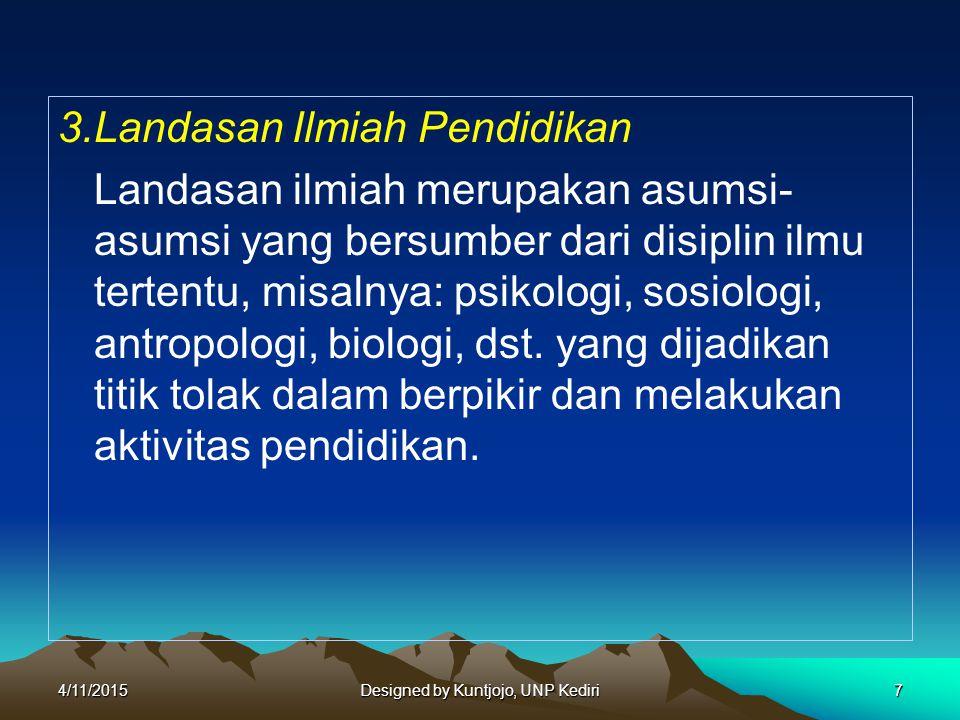 a.Landasan Psikologis Pendidi kan 1.