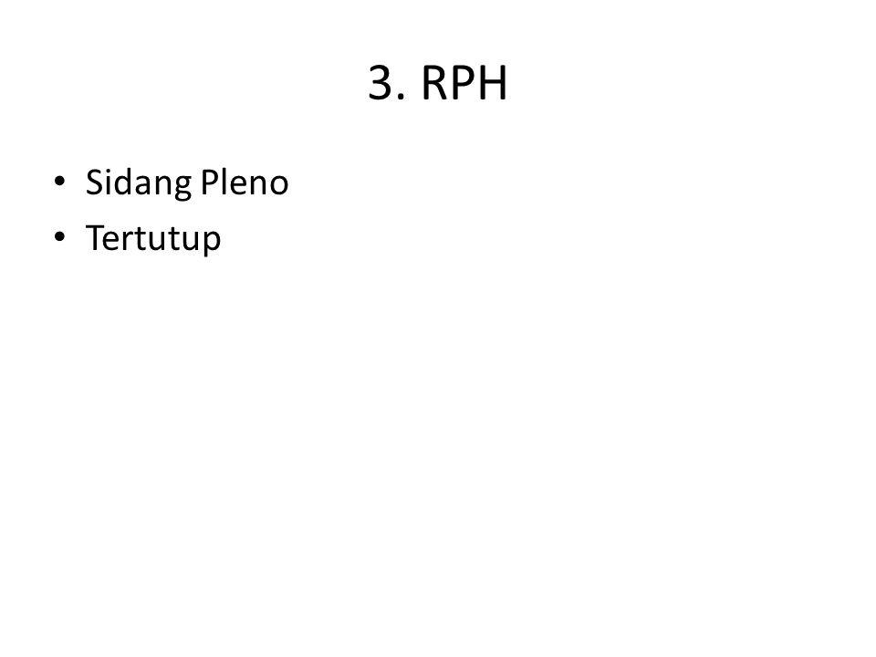 3. RPH Sidang Pleno Tertutup