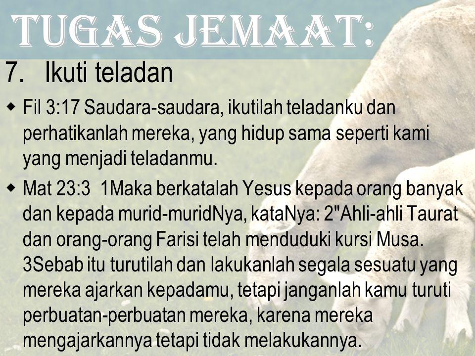 Tugas Jemaat: 7.