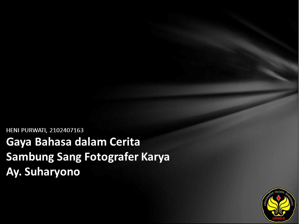 HENI PURWATI, 2102407163 Gaya Bahasa dalam Cerita Sambung Sang Fotografer Karya Ay. Suharyono