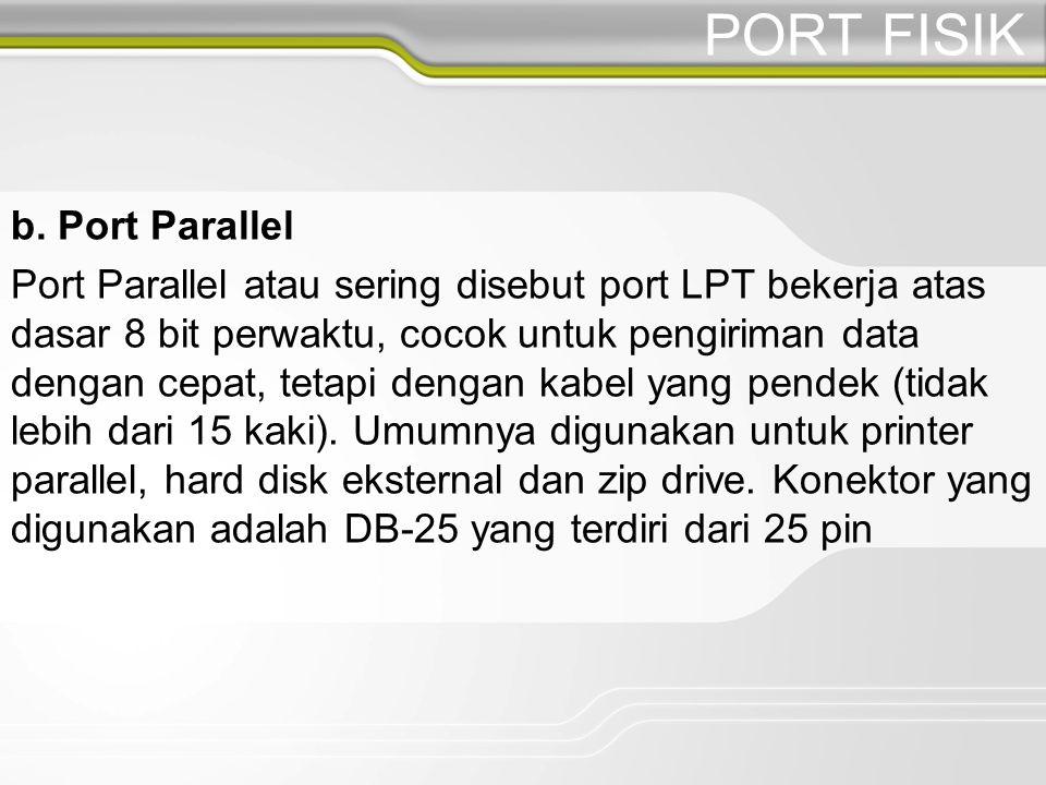 PORT FISIK b.