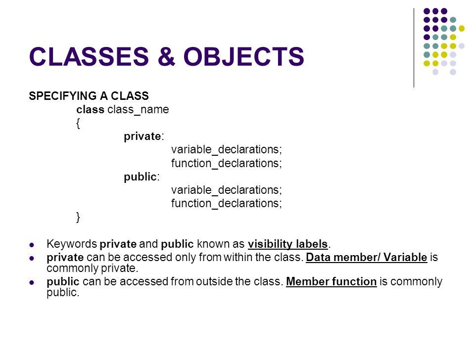 Class Private Area Public Area Data/ Variabel Function/ Method Data/ Variabel Function/ Method No Entry .