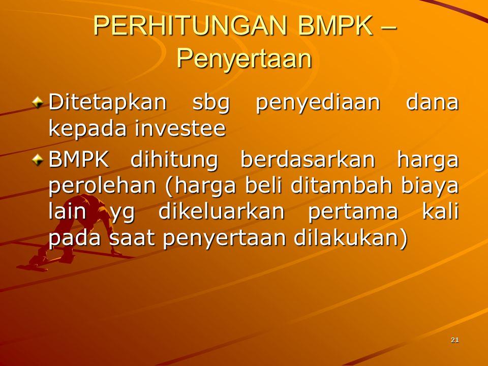 20 PERHITUNGAN BMPK – Trans. Derivatif Tagihan Derivatif merupakan selisih positif antara nilai kontrak transaksi derivatif dengan nilai wajar pada ta