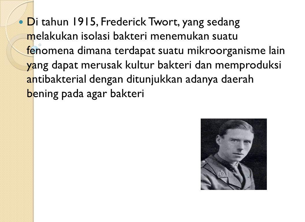 Di tahun 1915, Frederick Twort, yang sedang melakukan isolasi bakteri menemukan suatu fenomena dimana terdapat suatu mikroorganisme lain yang dapat me