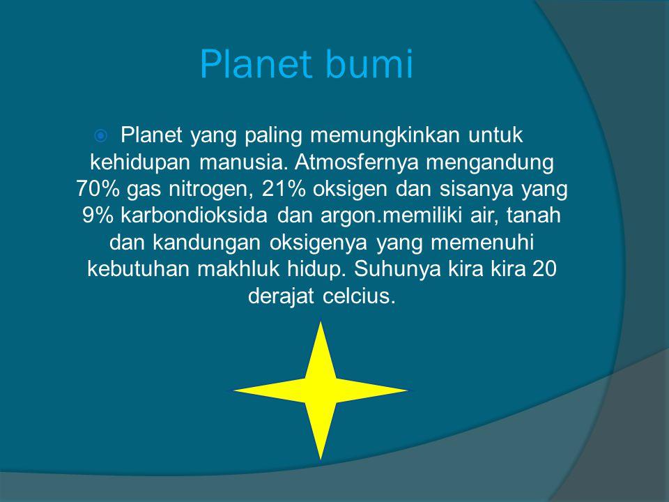 Planet venus  Planet venus merupakan planet yang paling panas ditata surya kita dan terdekat kedua ditata surya. Mengapa bukan merkurius yang paling