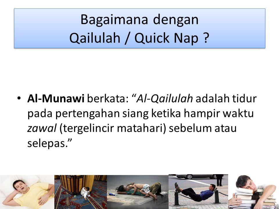 Bagaimana dengan Qailulah / Quick Nap .