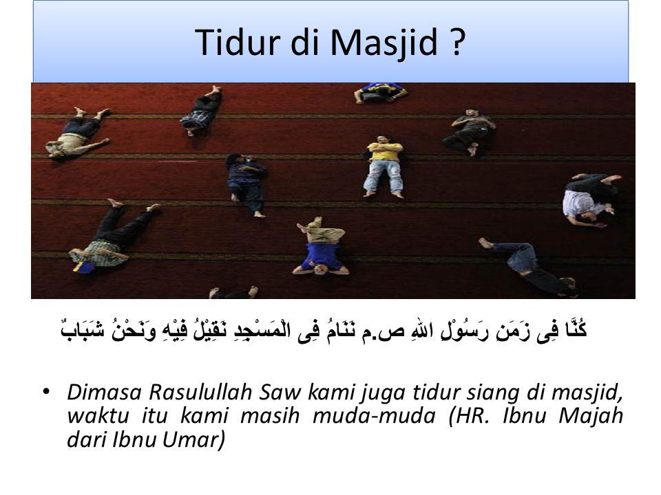 Tidur di Masjid .