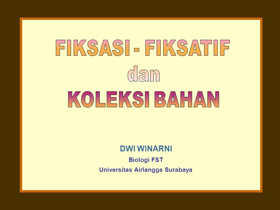DWI WINARNI Biologi FST Universitas Airlangga Surabaya