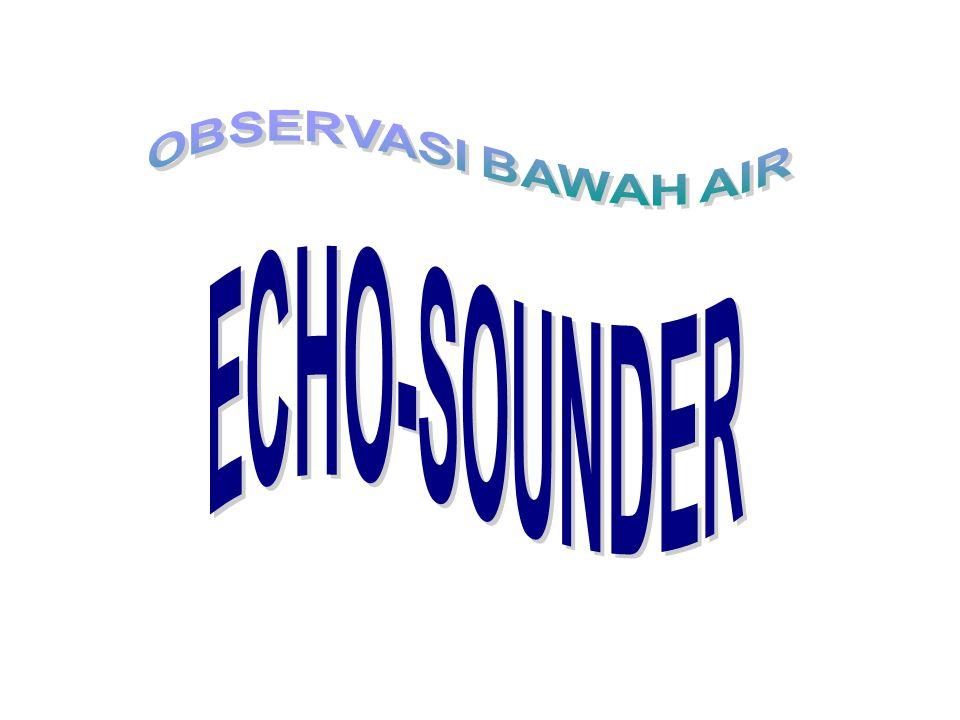 Echo-sounder + alat yang dapat membantu mencari ikan, membantu mendapatkan ikan yang lebih banyak.