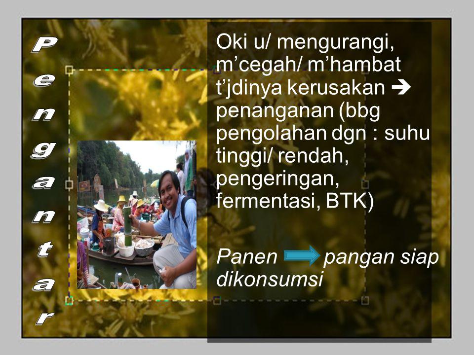 Manfaat Penanganan Pasca Panen (P3) 1.