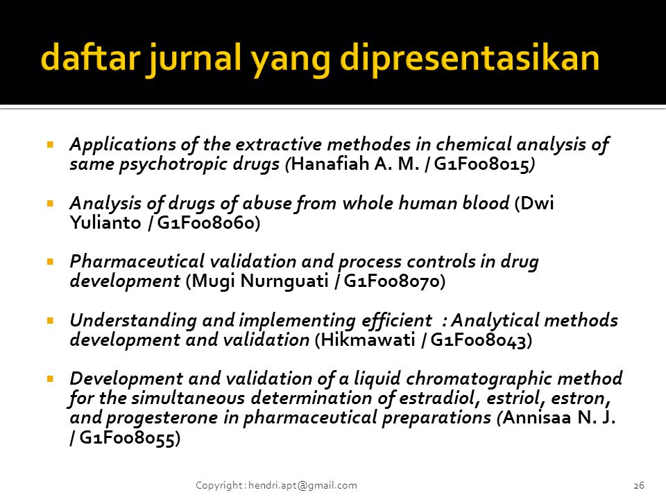  Applications of the extractive methodes in chemical analysis of same psychotropic drugs (Hanafiah A.