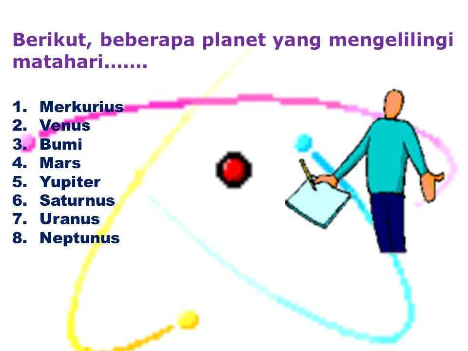 MATAHARI SEBAGAI PUSAT TATA SURYA Matahari merupakan bola gas yang bercahaya. Suhu pada permukaannya lebih kurang 6.000 0 C. Suhu pada bagian dalamnya