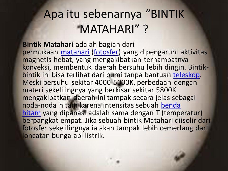 Apa itu sebenarnya BINTIK MATAHARI .