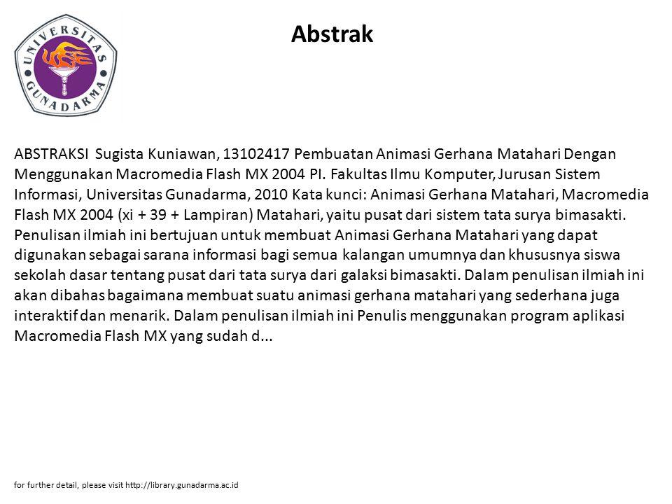 Abstrak ABSTRAKSI Sugista Kuniawan, 13102417 Pembuatan Animasi Gerhana Matahari Dengan Menggunakan Macromedia Flash MX 2004 PI.