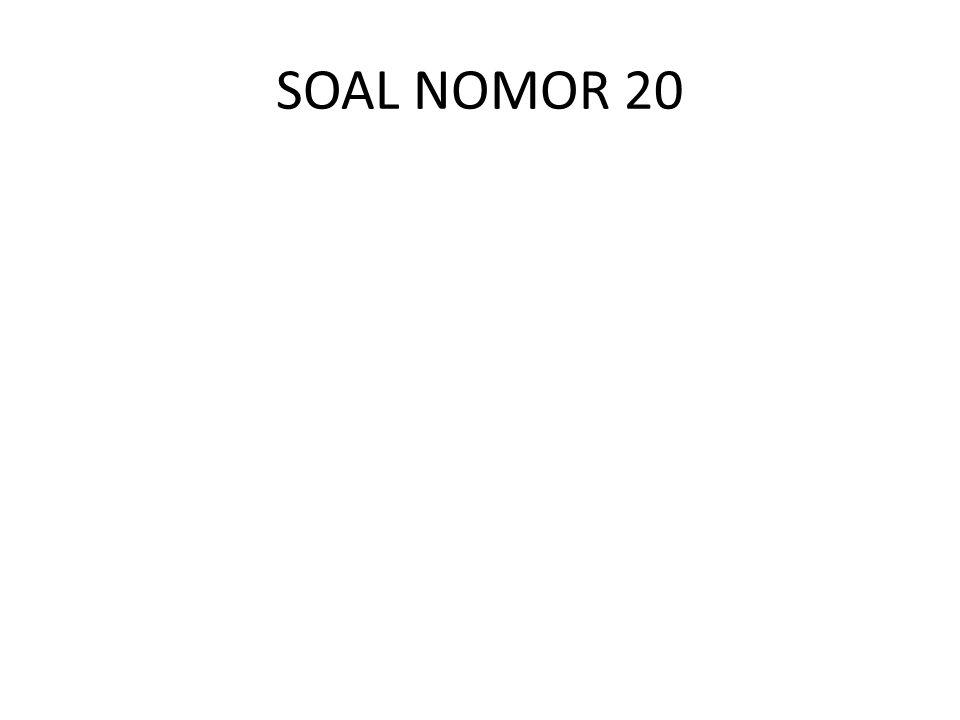 SOAL NOMOR 20