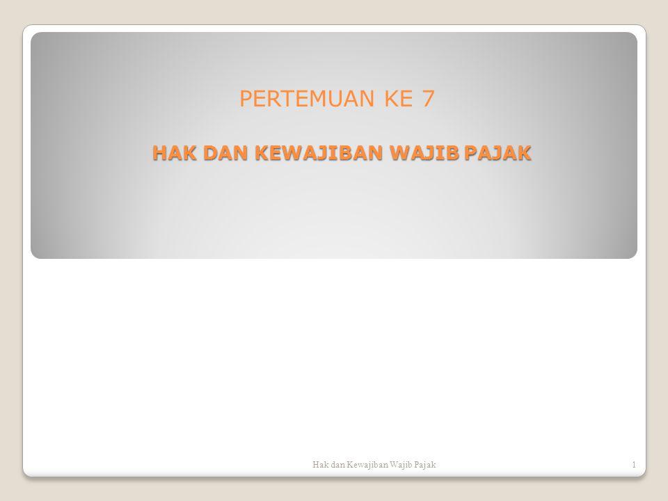 Hak dan Kewajiban Wajib Pajak12 z.