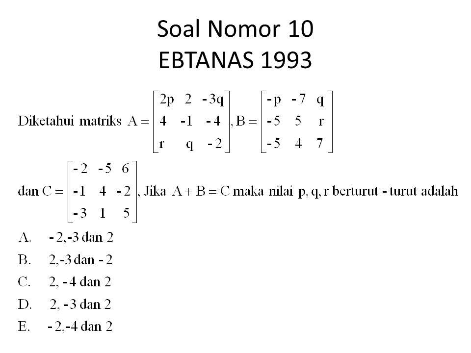 Soal Nomor 10 EBTANAS 1993