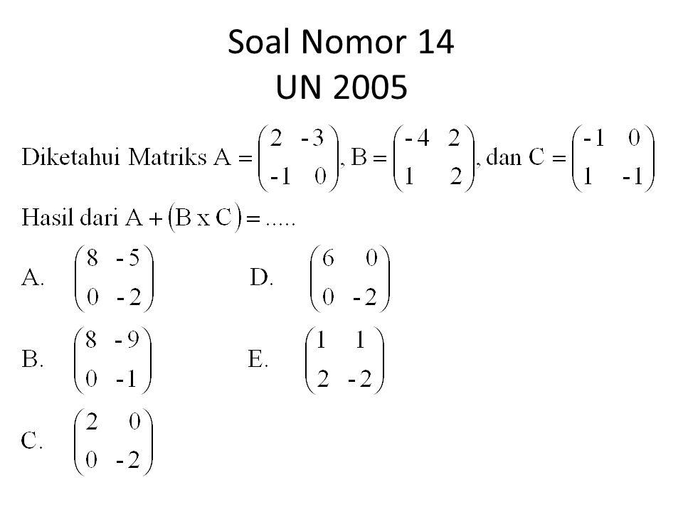 Soal Nomor 14 UN 2005