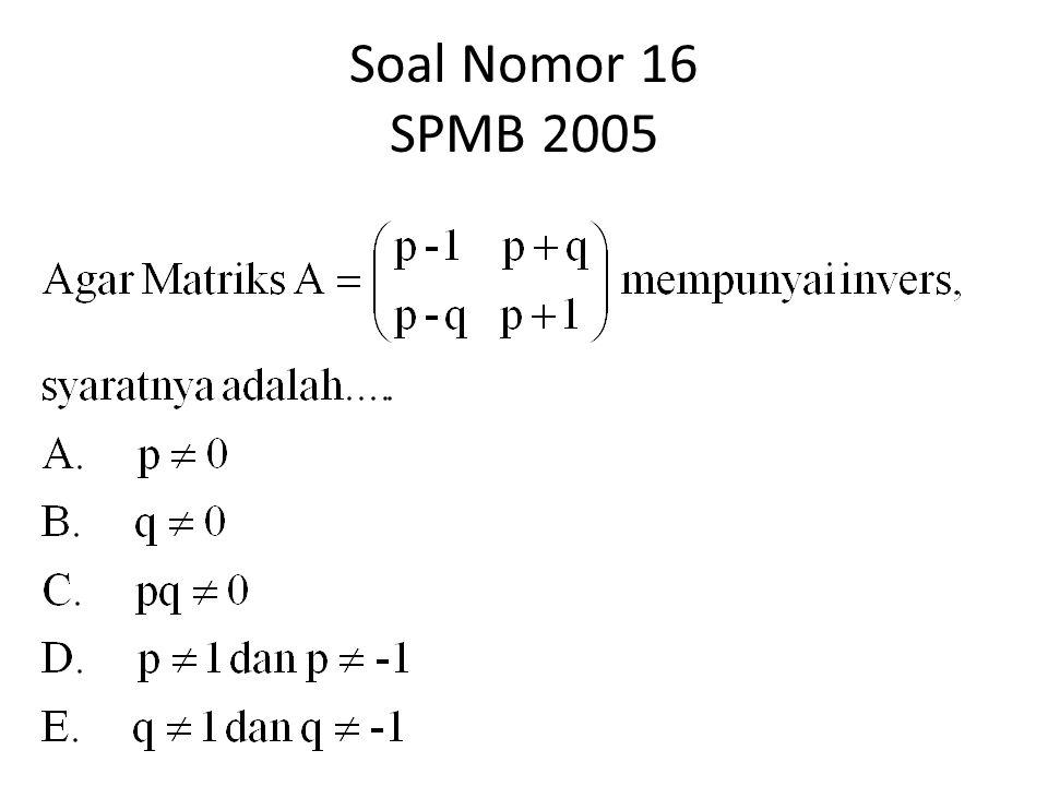 Soal Nomor 16 SPMB 2005