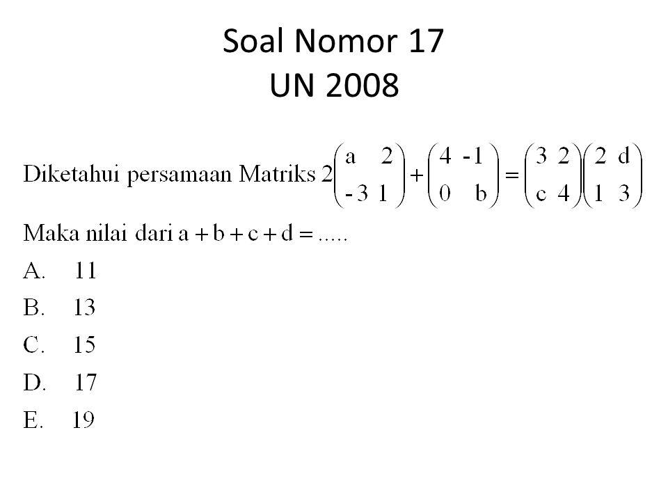Soal Nomor 17 UN 2008