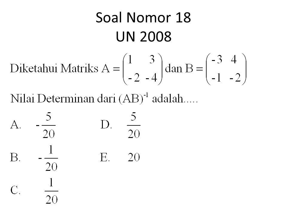 Soal Nomor 18 UN 2008