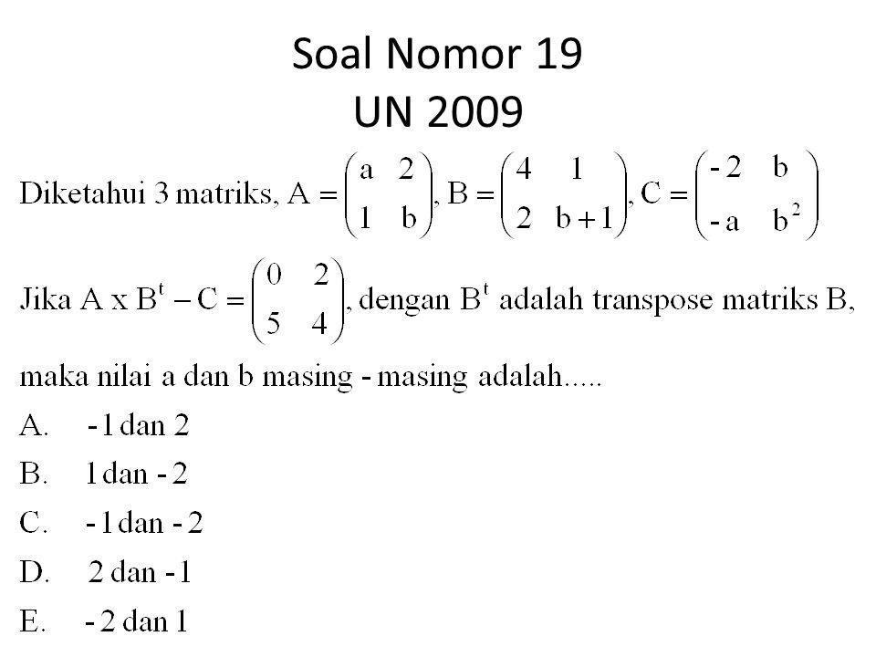 Soal Nomor 19 UN 2009