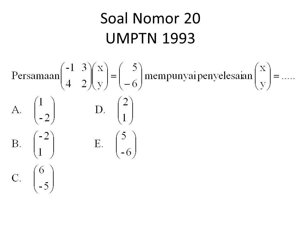 Soal Nomor 20 UMPTN 1993