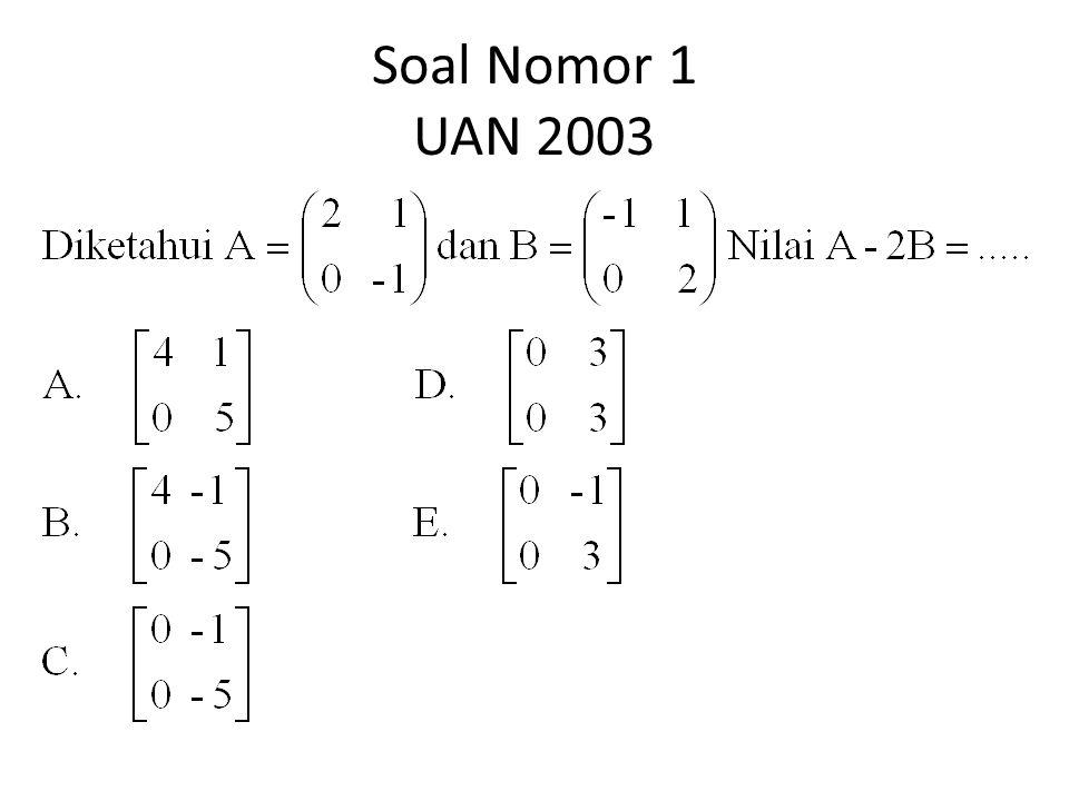 Soal Nomor 1 UAN 2003
